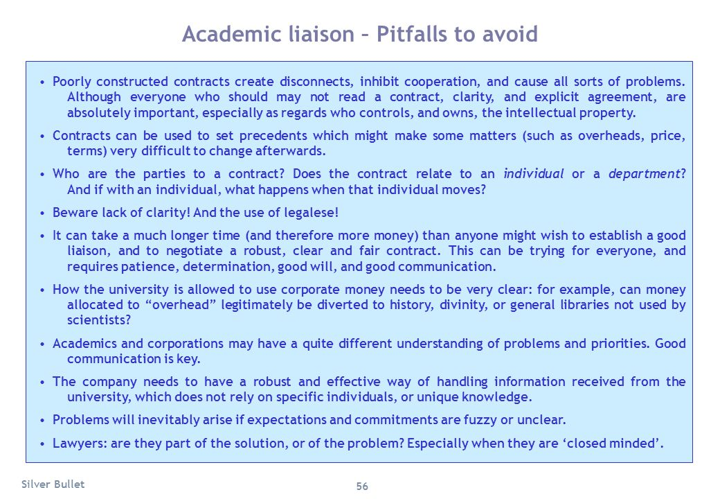 Academic liaison – Pitfalls to avoid Poorly constructed contracts create disconnects, inhibit cooperation, and cause all sorts of problems. Although e