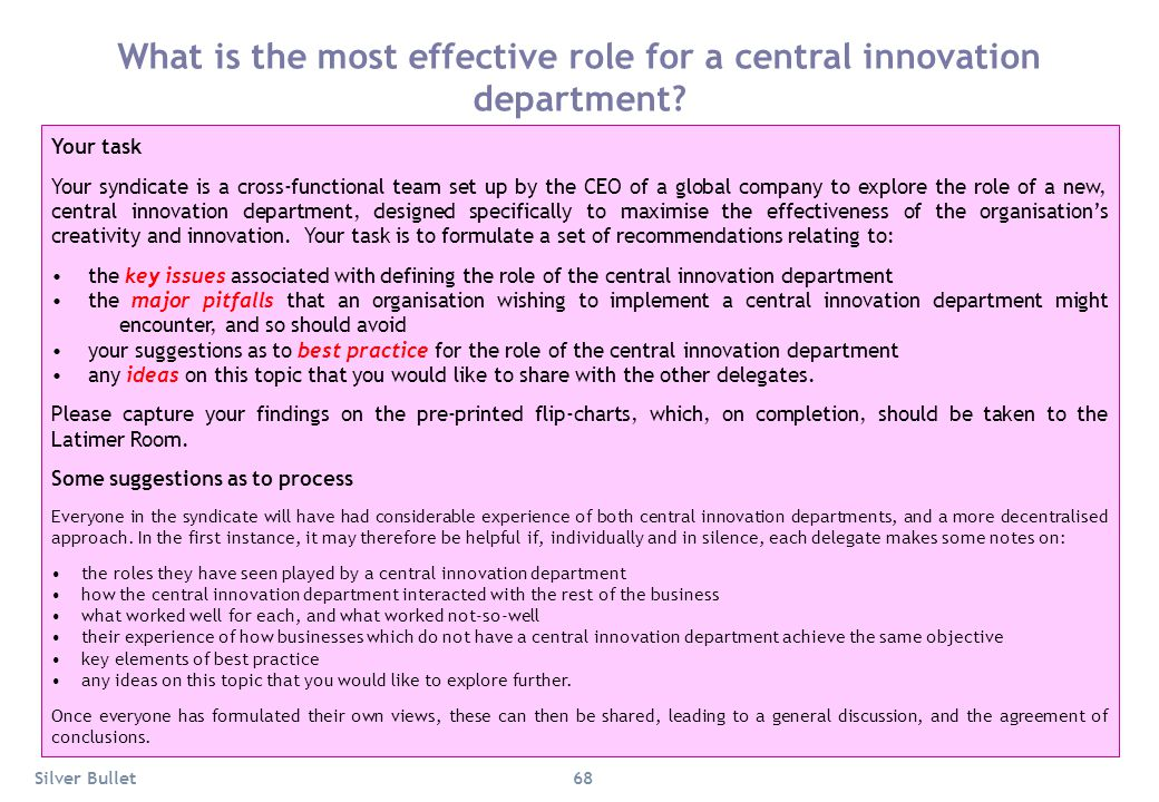 What is the most effective role for a central innovation department? Your task Your syndicate is a cross-functional team set up by the CEO of a global