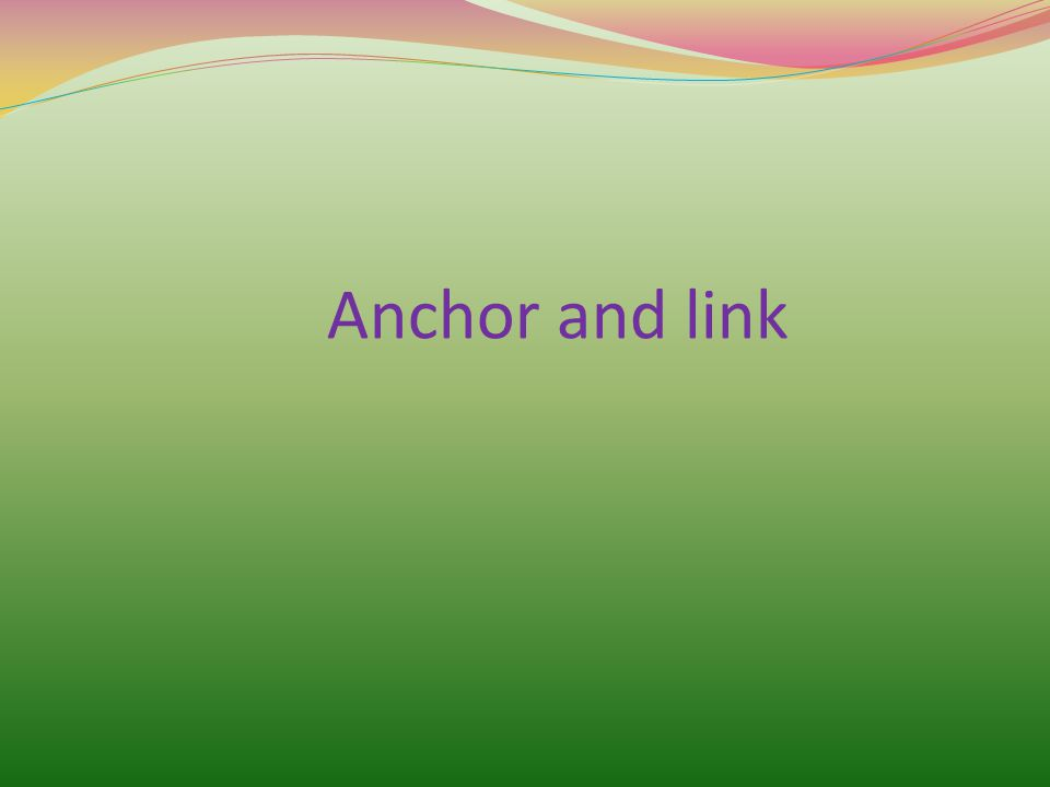 Anchor and link