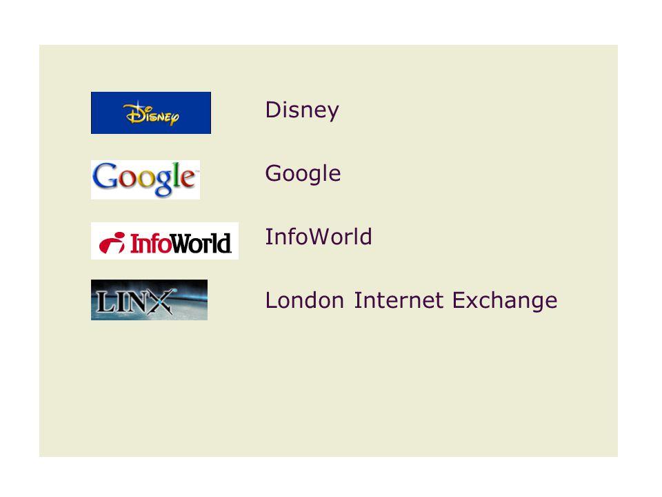 Disney Google InfoWorld London Internet Exchange