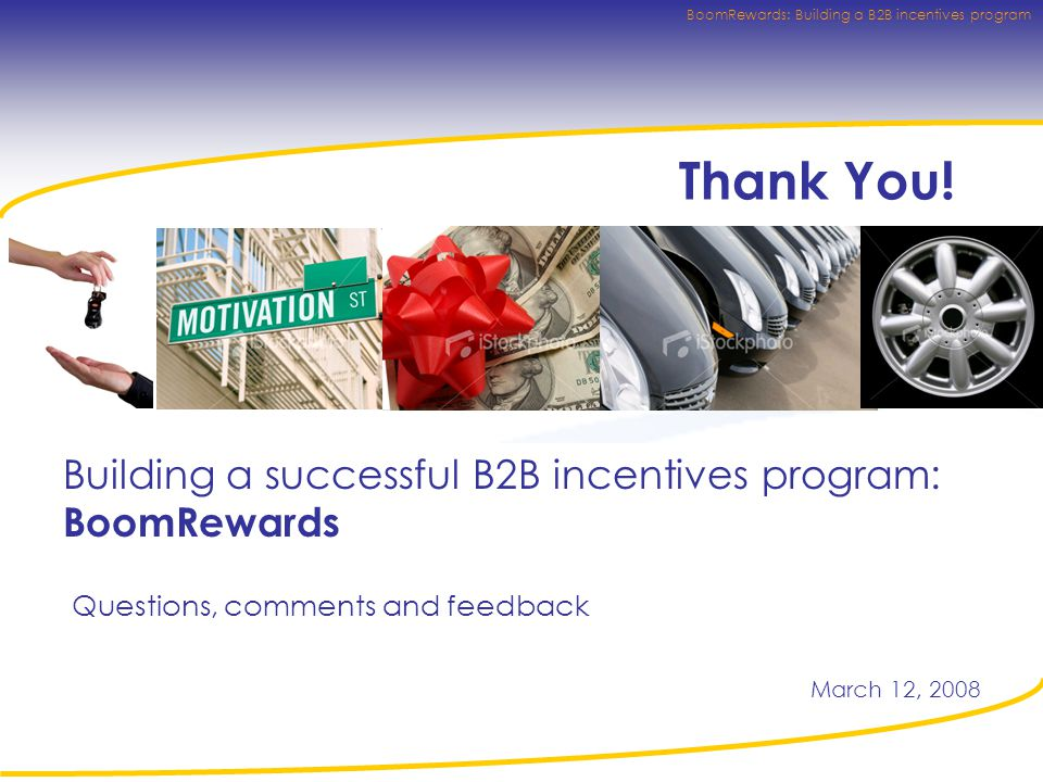 BoomRewards: Building a B2B incentives program Thank You.