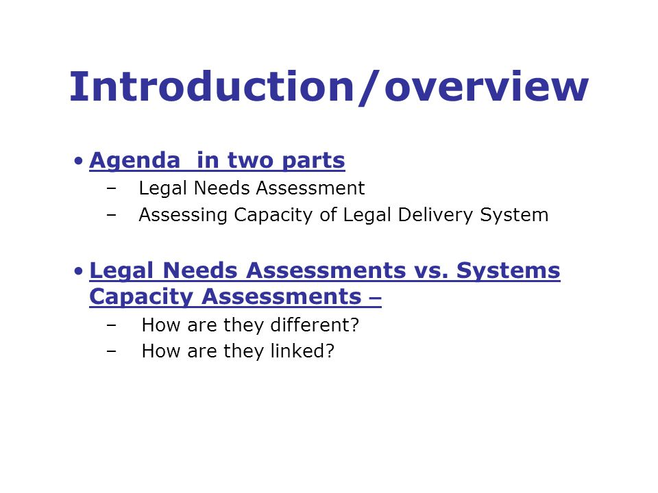 Legal Needs Assessments First Question: Whose Needs.