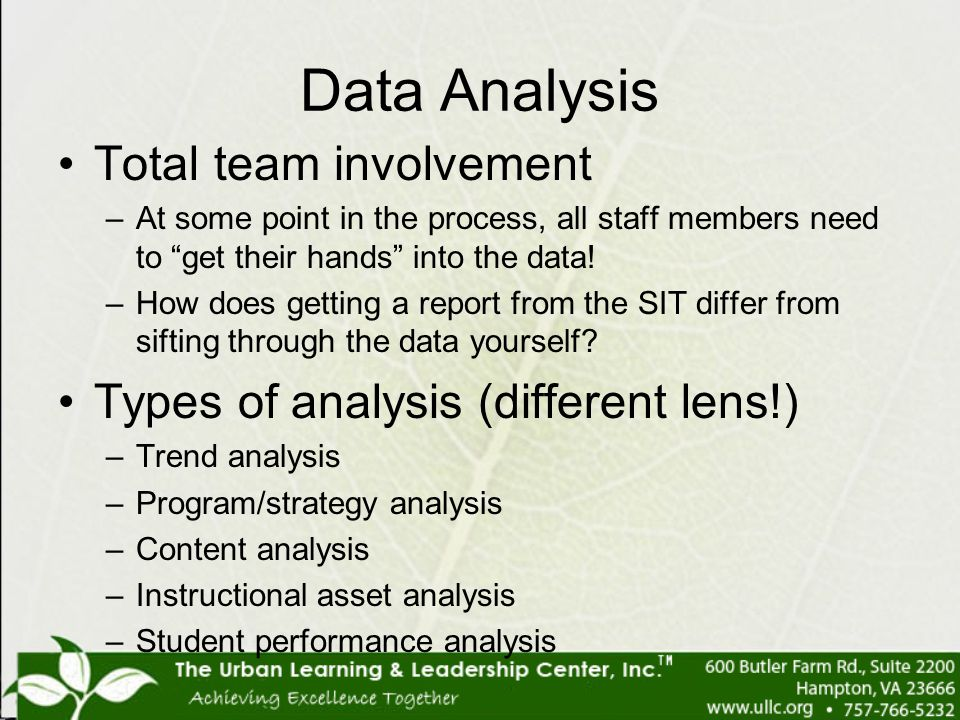 """Data Analysis Total team involvement –At some point in the process, all staff members need to """"get their hands"""" into the data! –How does getting a rep"""