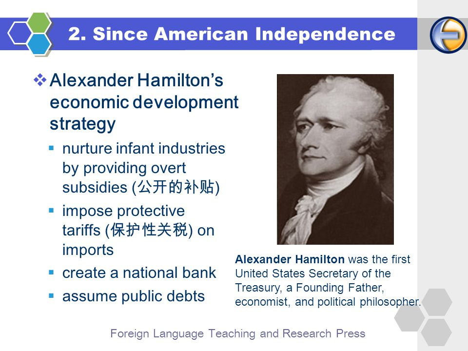 Foreign Language Teaching and Research Press  Alexander Hamilton's economic development strategy 2.
