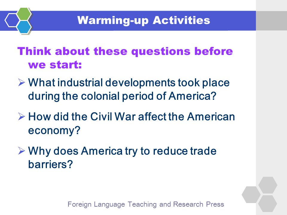 Foreign Language Teaching and Research Press Think about these questions before we start:  What industrial developments took place during the colonial period of America.