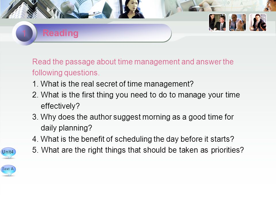 Read the passage about time management and answer the following questions.