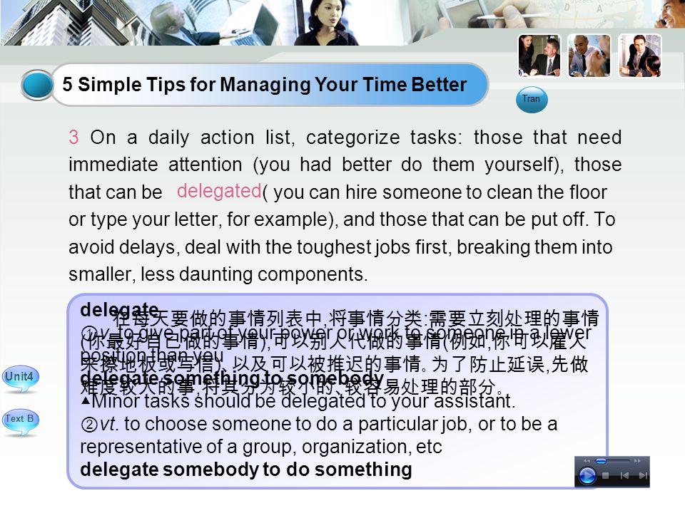 5 Simple Tips for Managing Your Time Better delegate ① v.