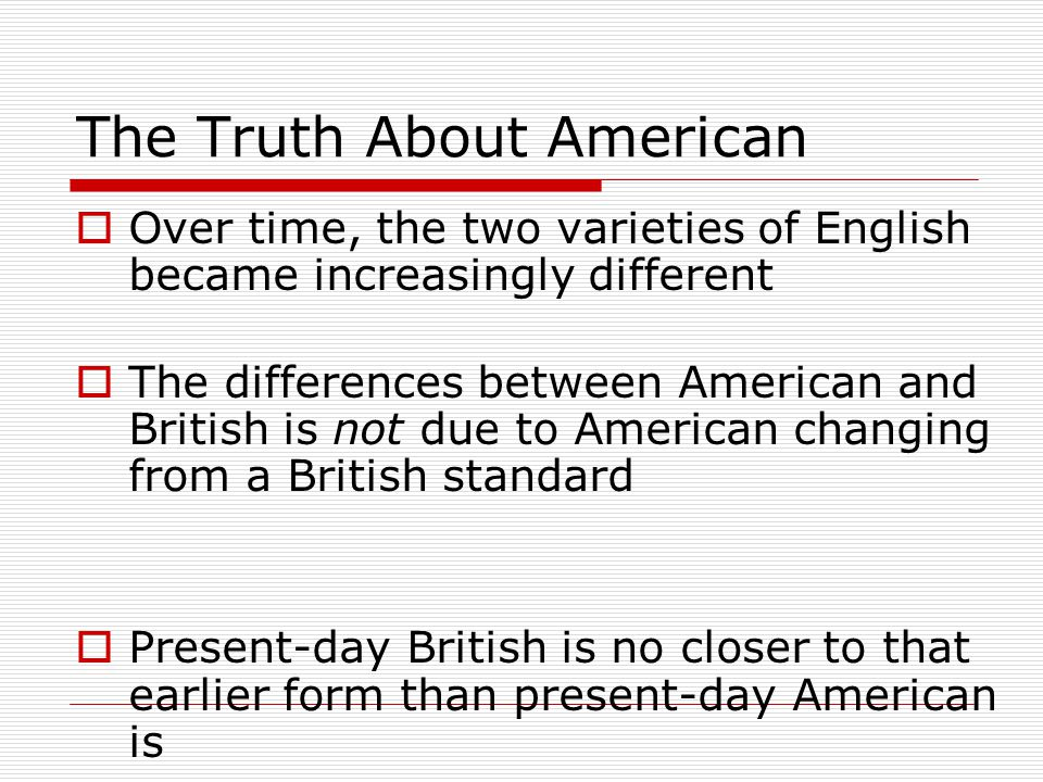 Part Two: Early Changes that Separated American from England