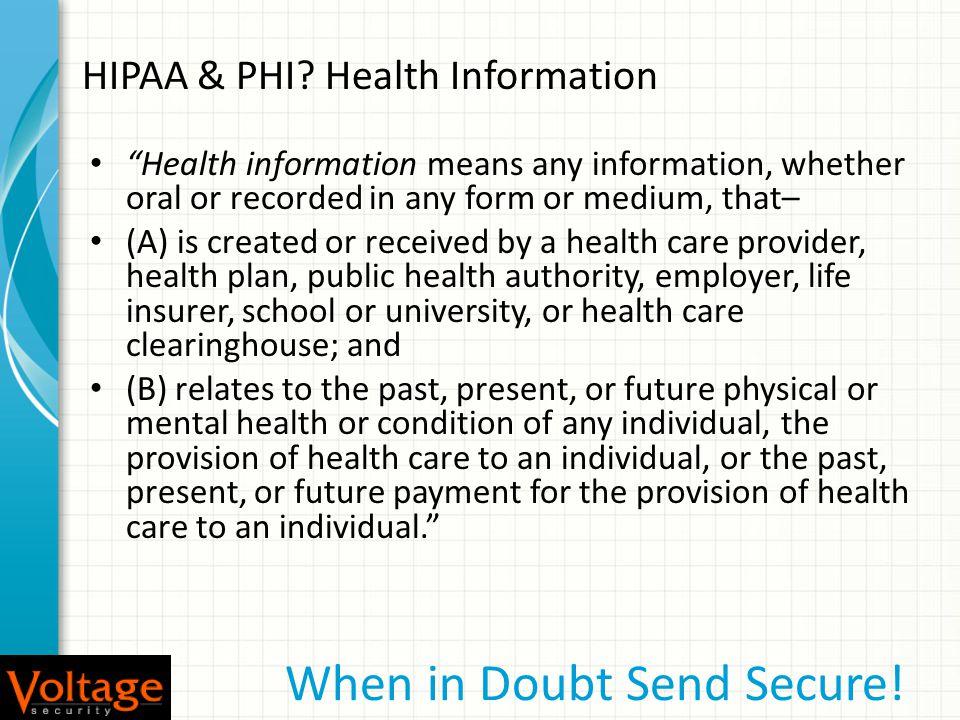 HIPAA & PHI.