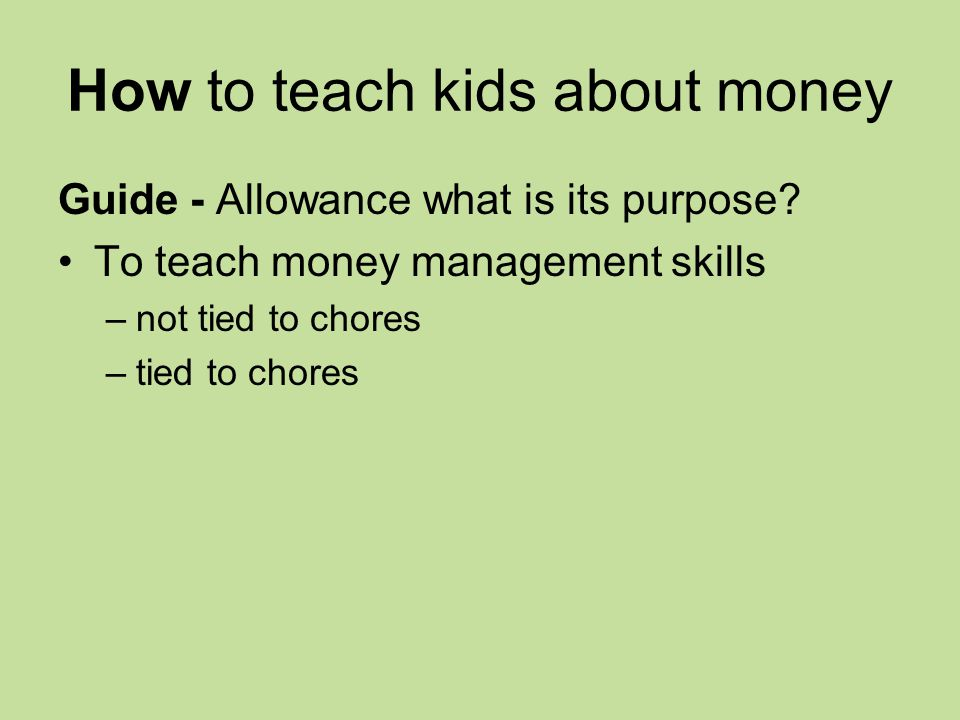 How to teach kids about money Guide - Allowance what is its purpose.
