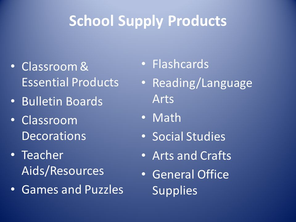 School Supply Products Flashcards Reading/Language Arts Math Social Studies Arts and Crafts General Office Supplies Classroom & Essential Products Bul