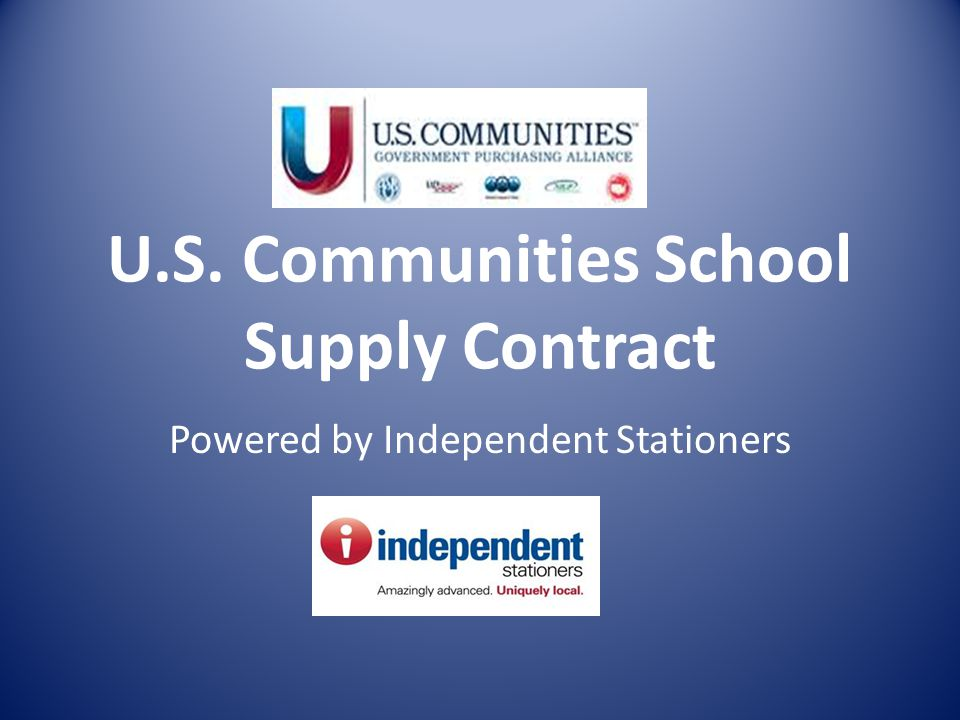 U.S. Communities School Supply Contract Powered by Independent Stationers