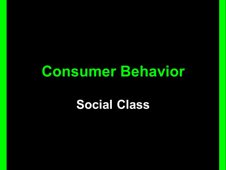 Consumer Behavior Social Class