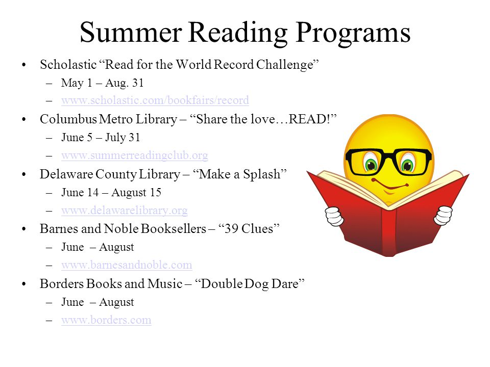 Summer Reading Programs Scholastic Read for the World Record Challenge –May 1 – Aug.