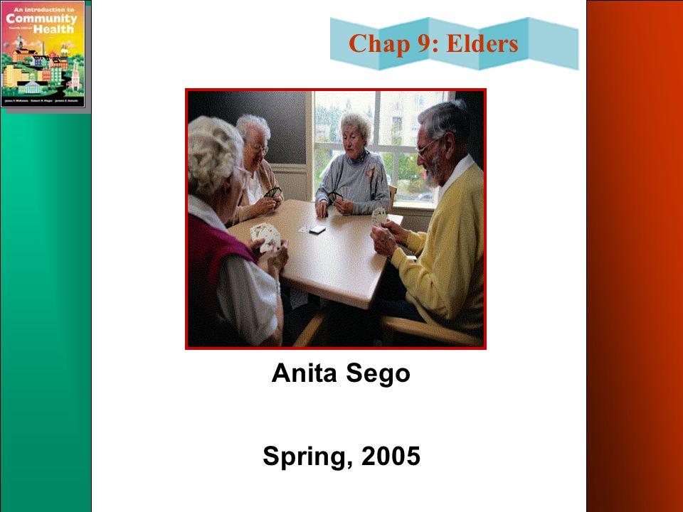 Chap 9: Elders Anita Sego Spring, 2005