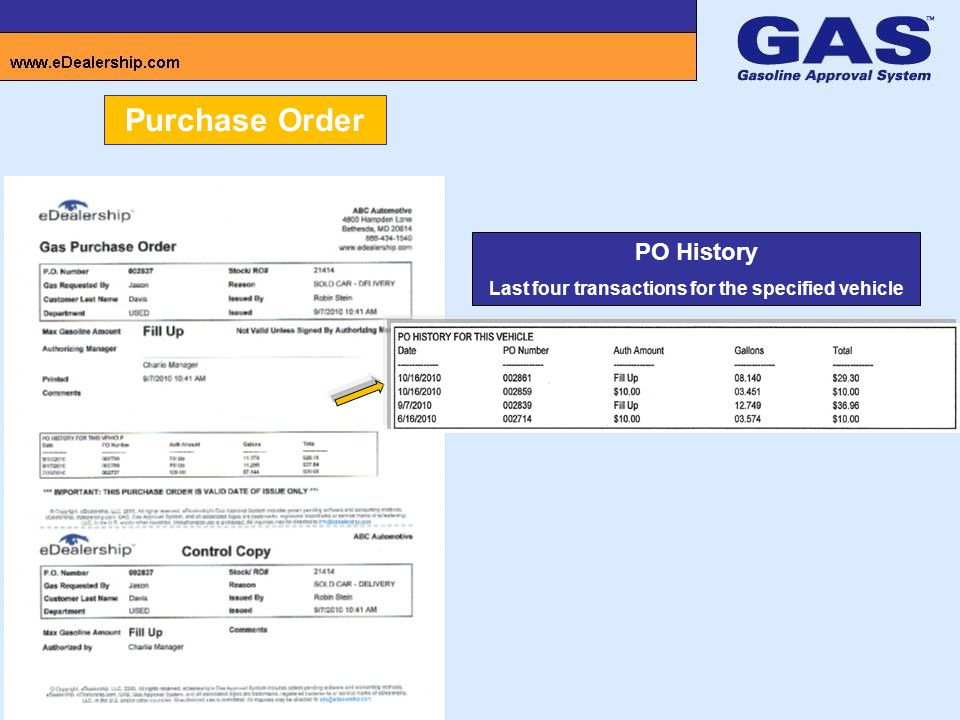 Purchase Order PO History Last four transactions for the specified vehicle