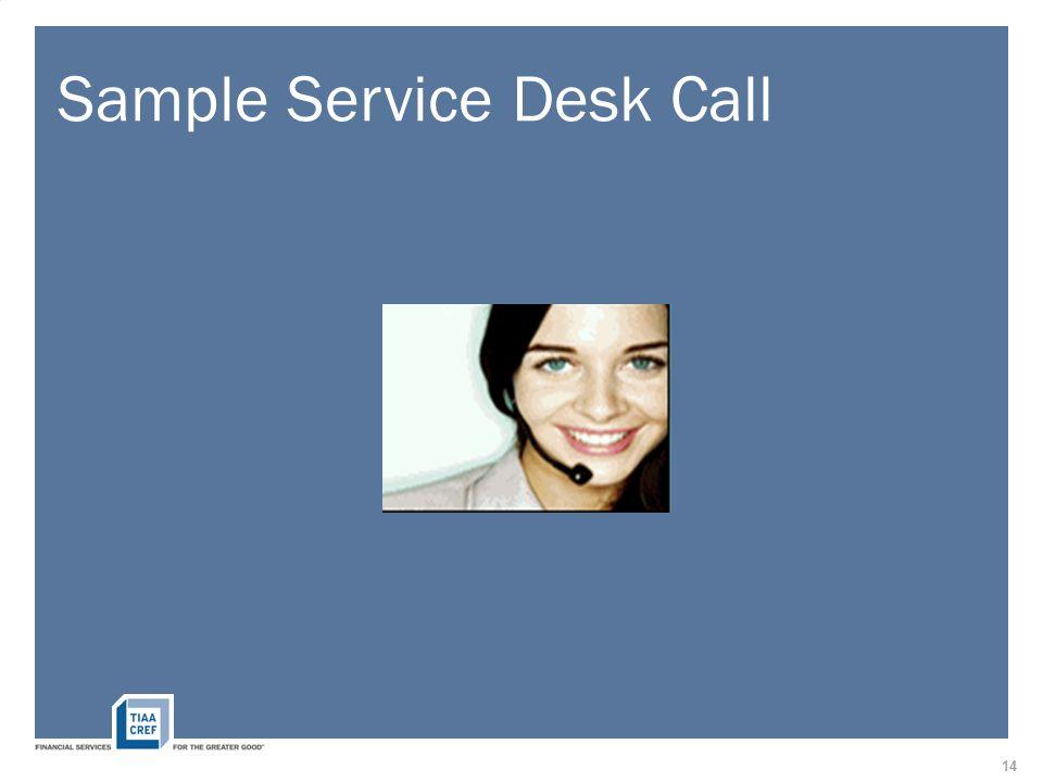 Sample Service Desk Call 14