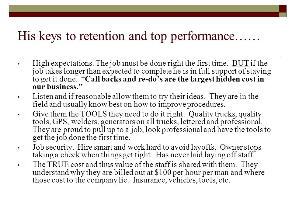His keys to retention and top performance…… High expectations.