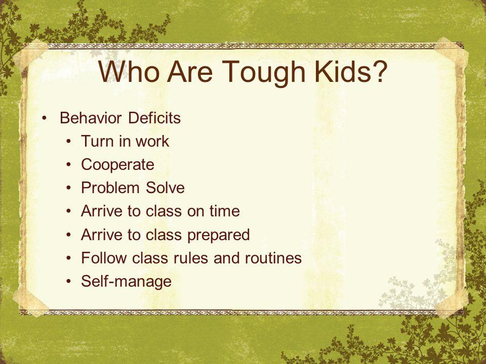 Who Are Tough Kids.