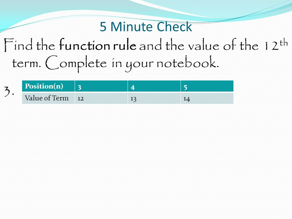 Function and Equations Find the equation for the graph. Hint – make a list of ordered pairs first.