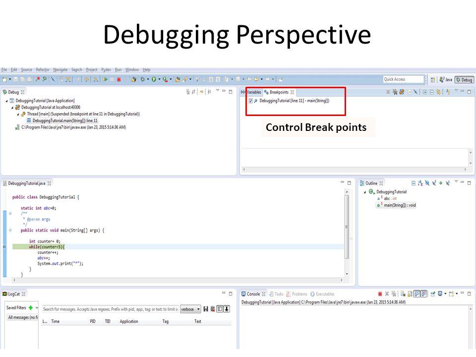 Debugging Perspective Control Break points