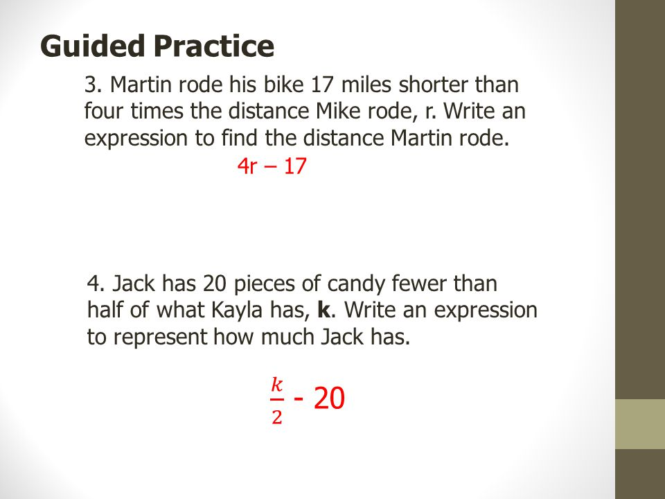 3. Martin rode his bike 17 miles shorter than four times the distance Mike rode, r.