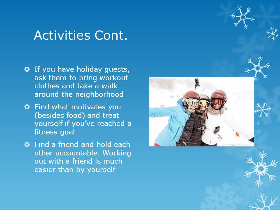 Activities Cont.