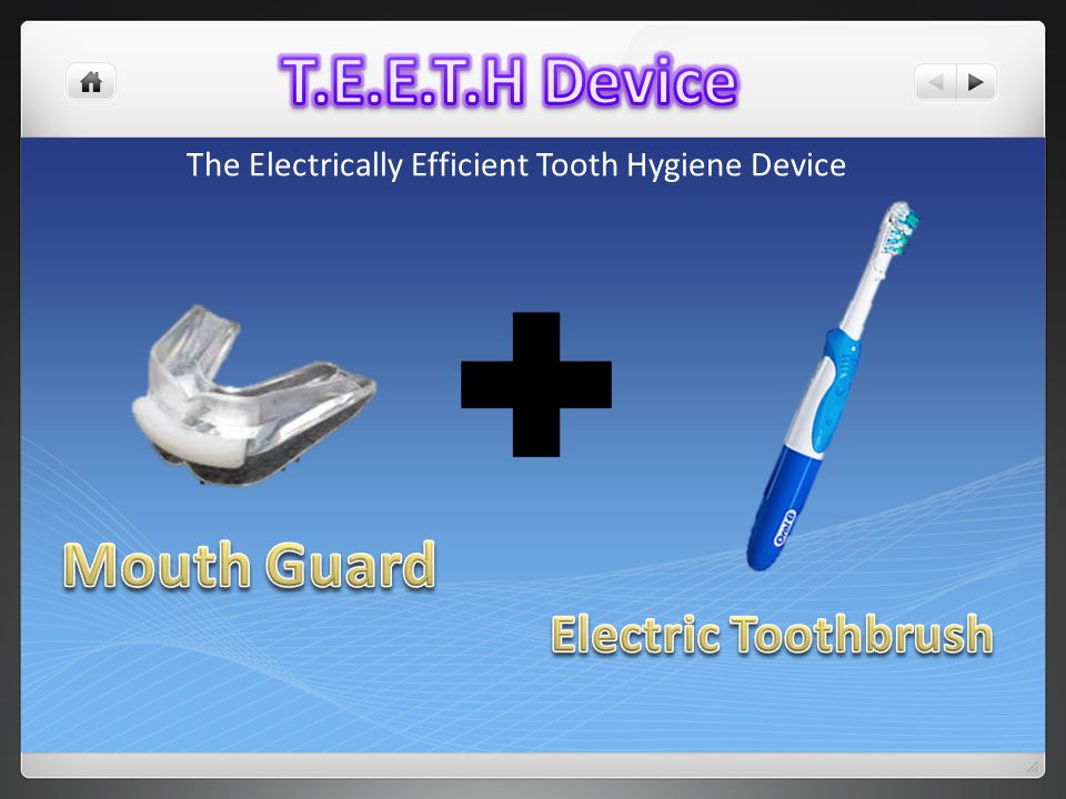 The Electrically Efficient Tooth Hygiene Device