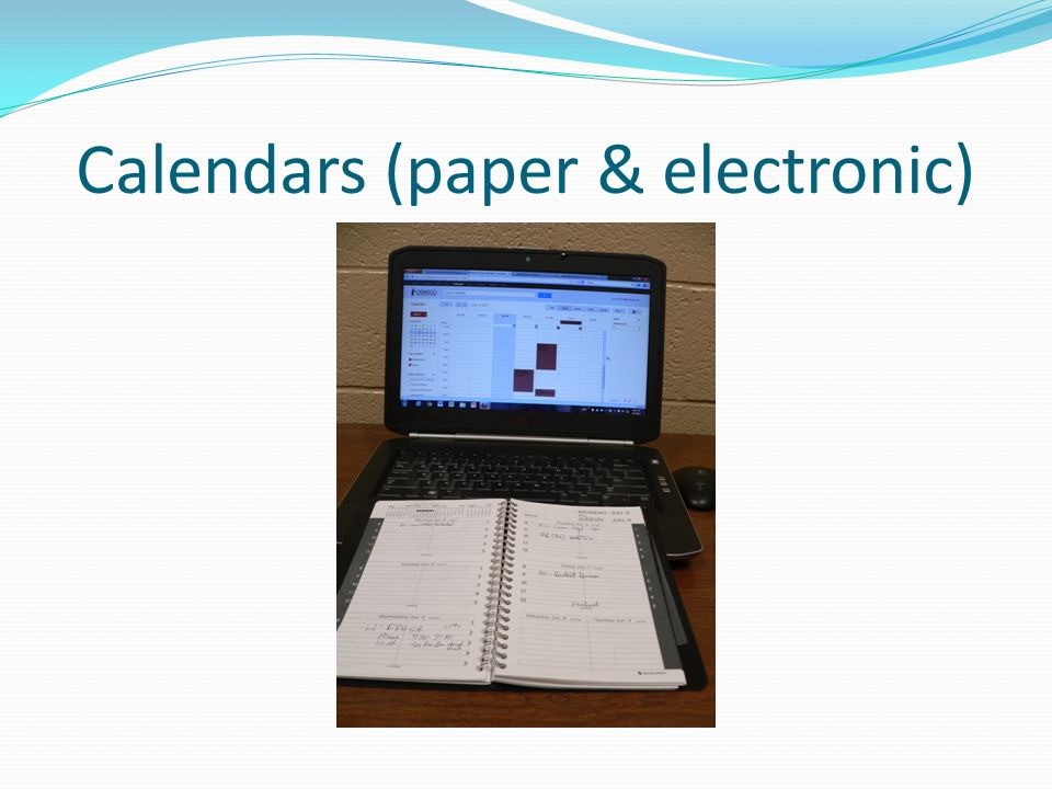 Calendars (paper & electronic)