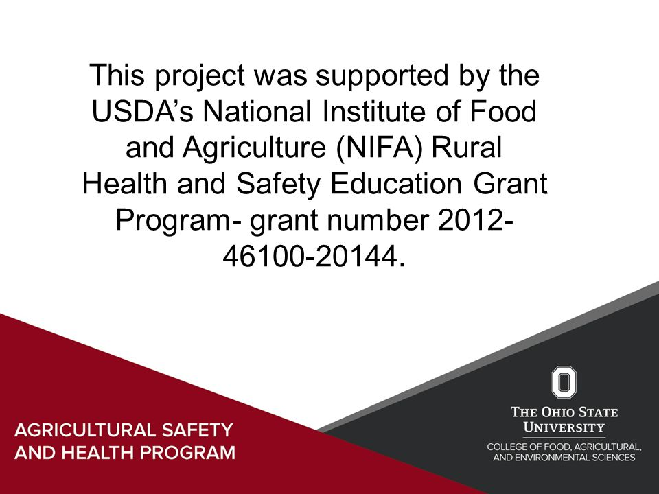 This project was supported by the USDA's National Institute of Food and Agriculture (NIFA) Rural Health and Safety Education Grant Program- grant number 2012- 46100-20144.
