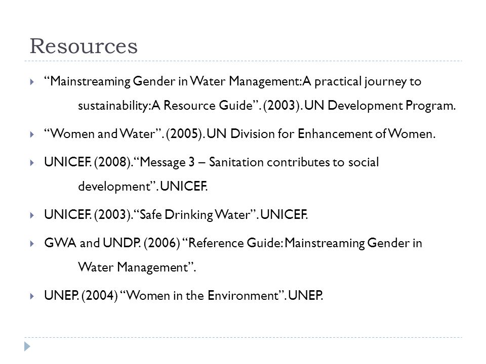 Resources  Mainstreaming Gender in Water Management: A practical journey to sustainability: A Resource Guide .