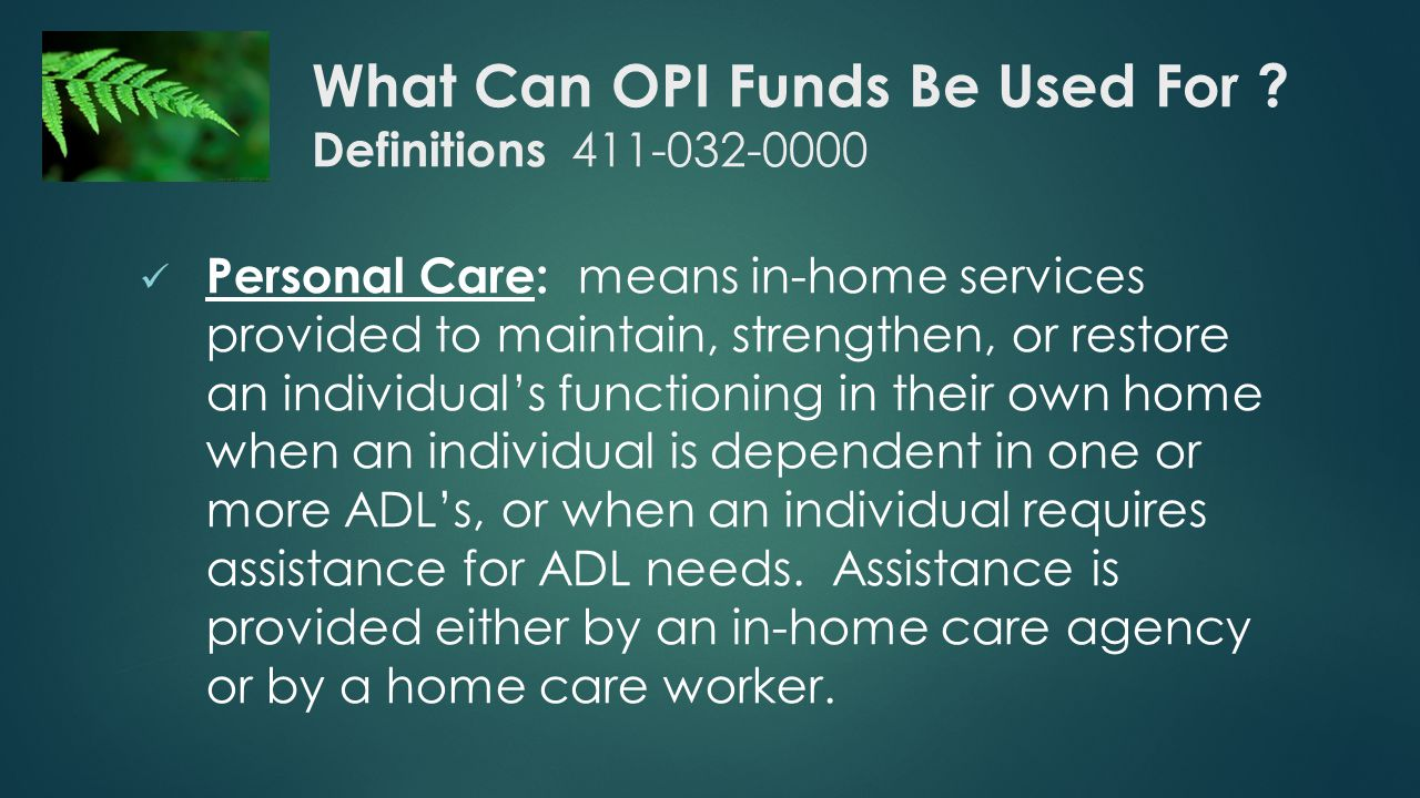 What Can OPI Funds Be Used For .