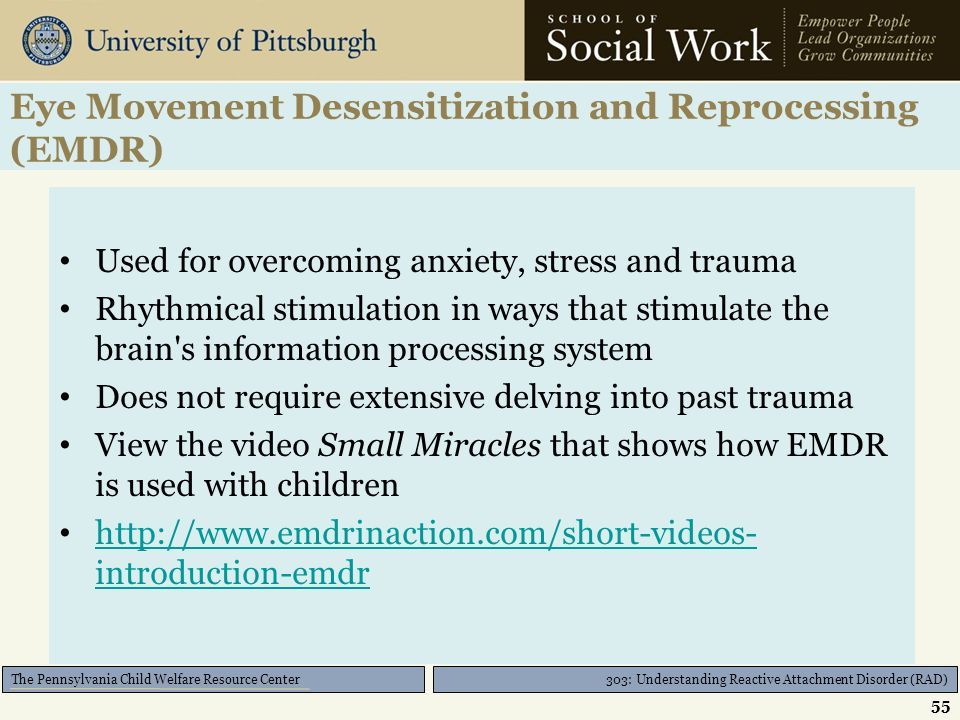 303: Understanding Reactive Attachment Disorder (RAD) The Pennsylvania Child Welfare Resource Center Theraplay Pros Short term Enjoyable Facilitates a