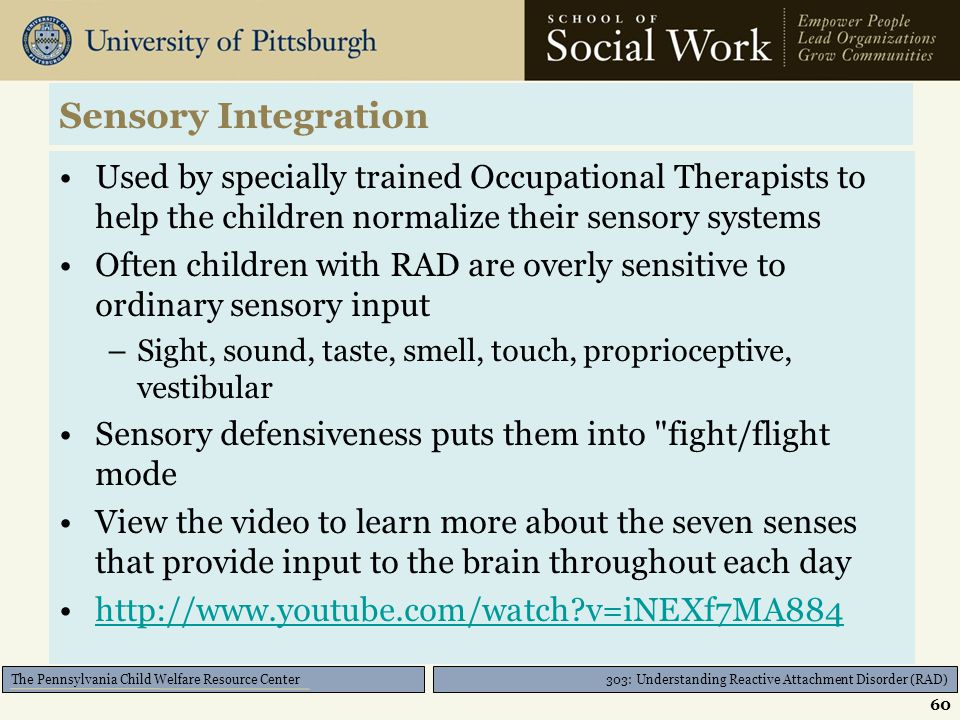 303: Understanding Reactive Attachment Disorder (RAD) The Pennsylvania Child Welfare Resource Center Neurofeedback Pros Enjoyable Normalizes brain fun