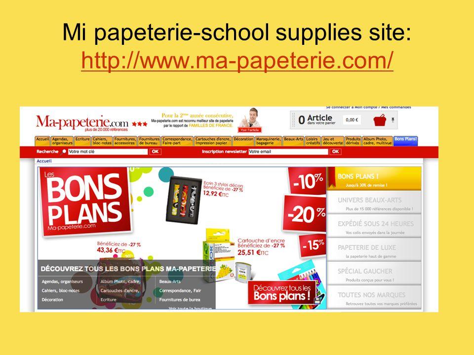 Mi papeterie-school supplies site: http://www.ma-papeterie.com/ http://www.ma-papeterie.com/