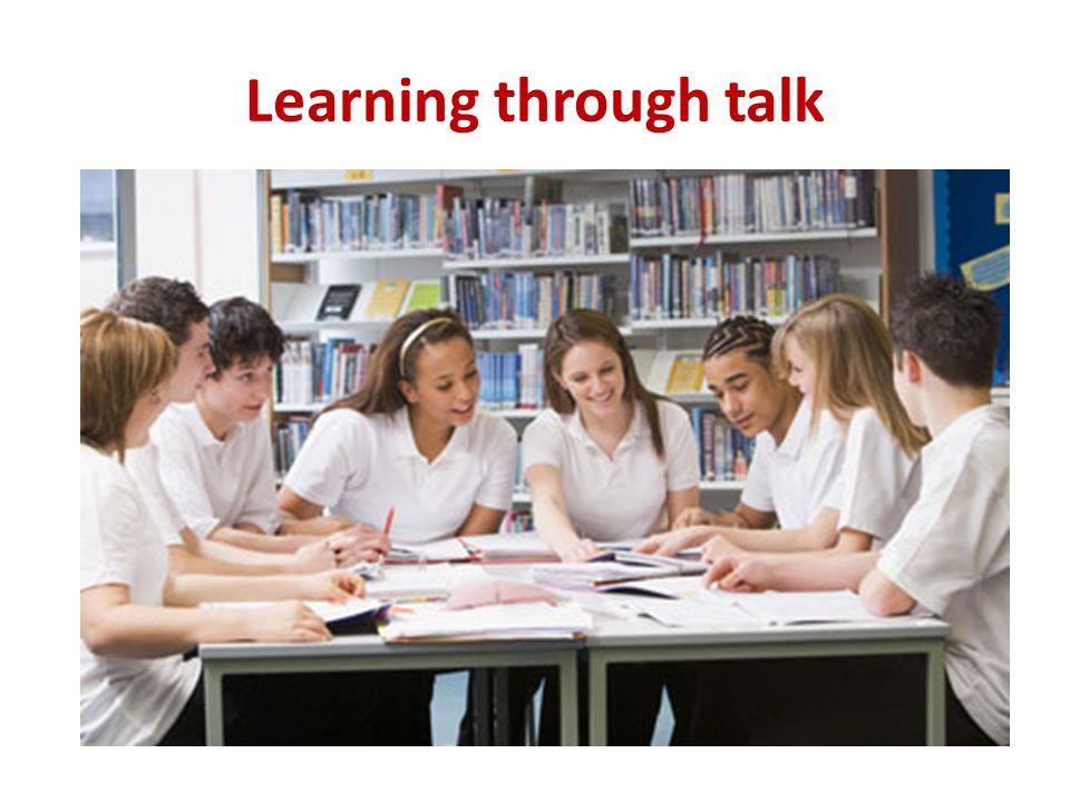 Learning through talk