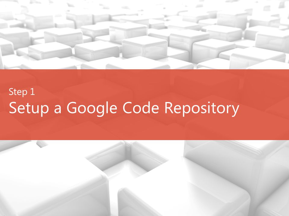 Setup a Google Code Repository Step 1
