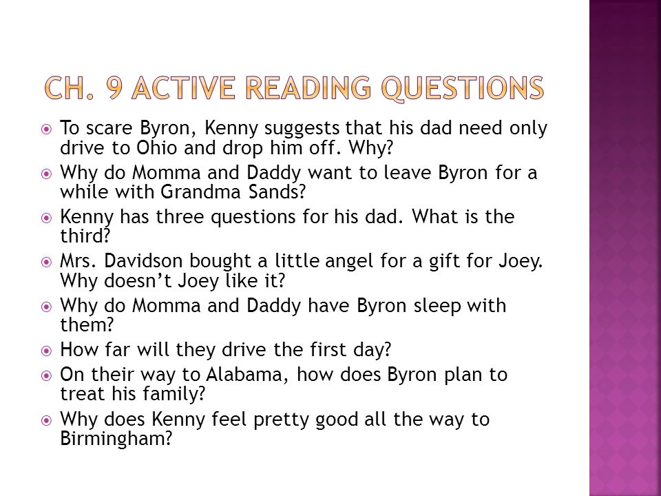  To scare Byron, Kenny suggests that his dad need only drive to Ohio and drop him off. Why?  Why do Momma and Daddy want to leave Byron for a while