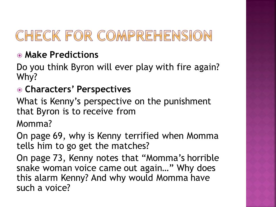  Make Predictions Do you think Byron will ever play with fire again.