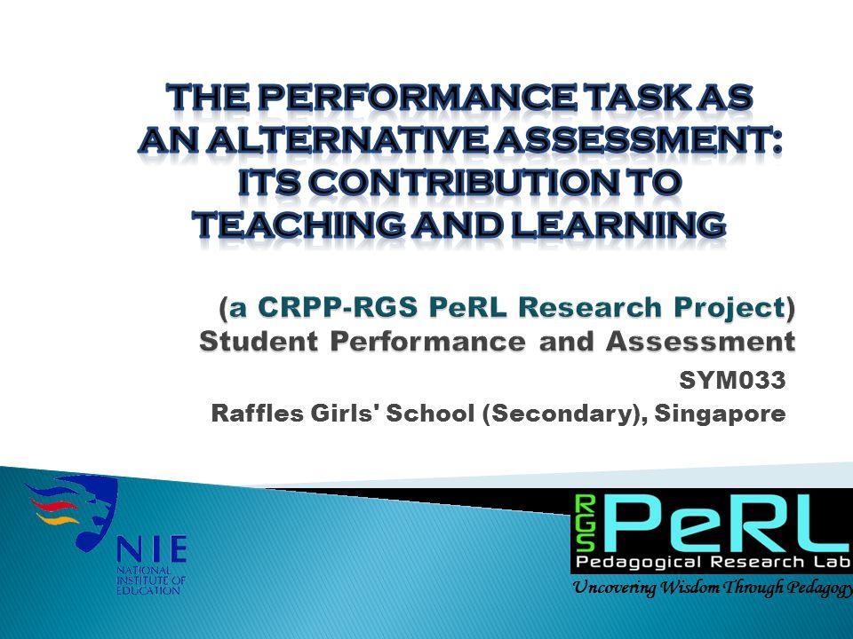 SYM033 Raffles Girls School (Secondary), Singapore Uncovering Wisdom Through Pedagogy