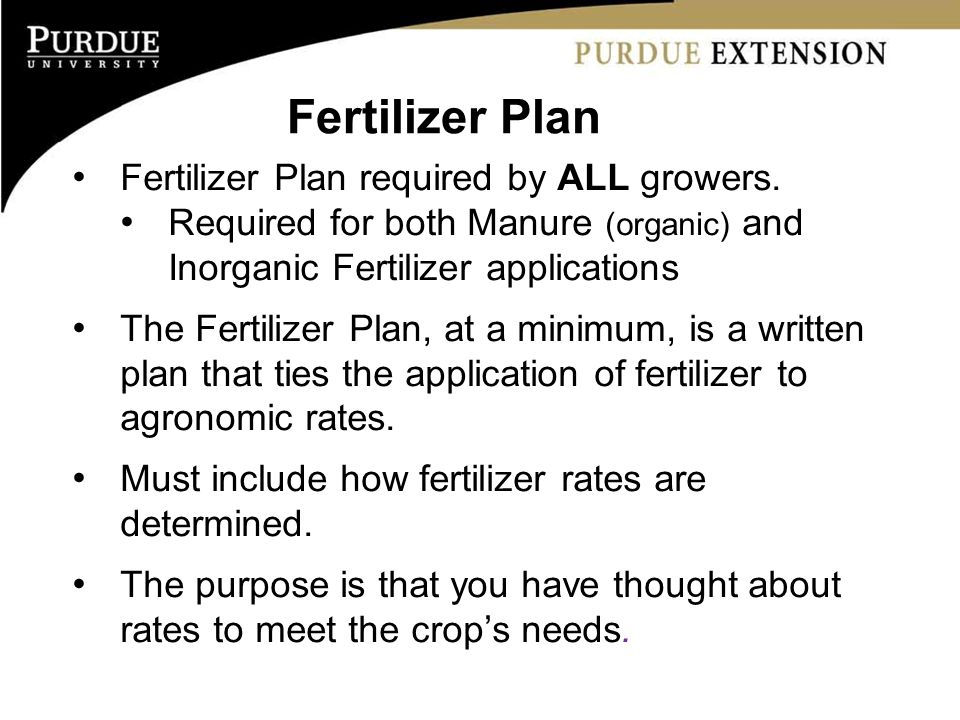 Fertilizer Plan required by ALL growers.