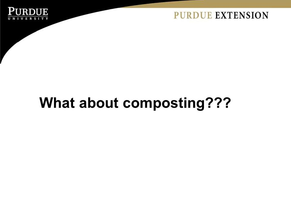 What about composting???