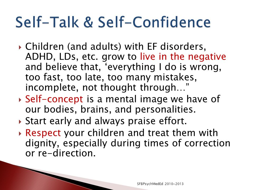  Children (and adults) with EF disorders, ADHD, LDs, etc.
