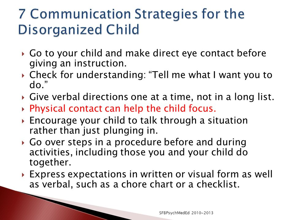  Go to your child and make direct eye contact before giving an instruction.