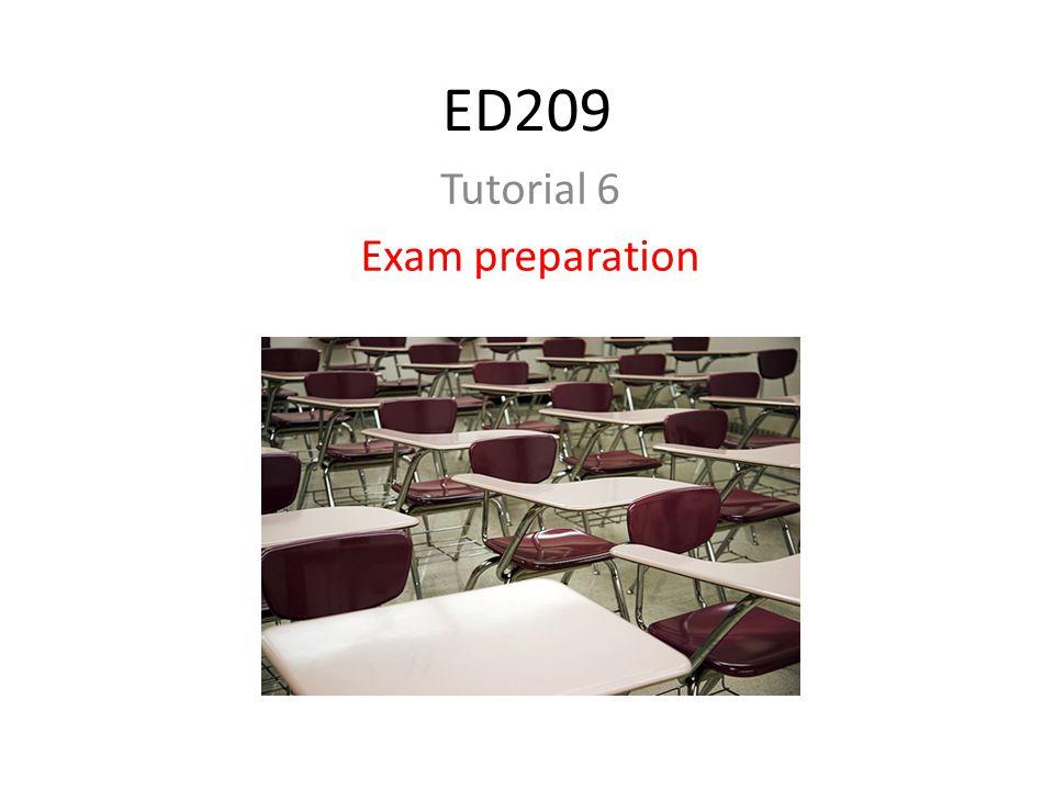 ED209 Tutorial 6 Exam preparation