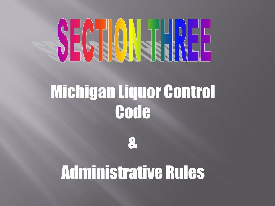 Michigan Liquor Control Code & Administrative Rules