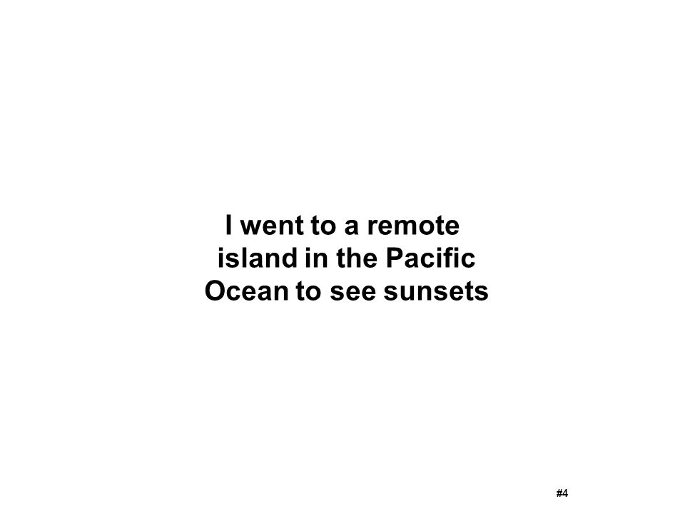 I went to a remote island in the Pacific Ocean to see sunsets #4