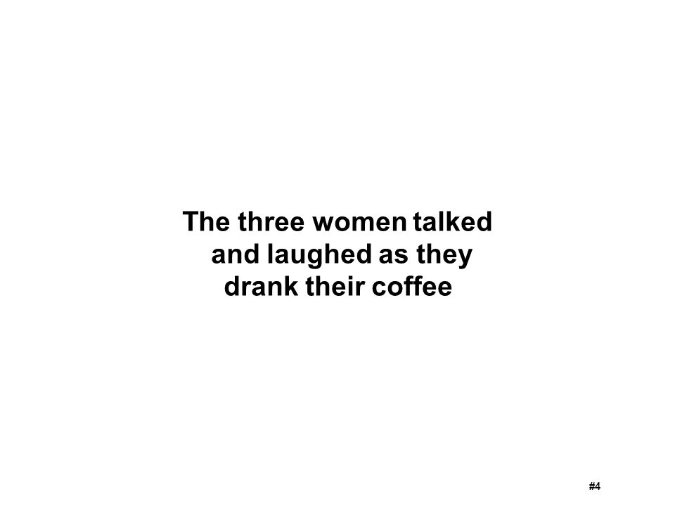 The three women talked and laughed as they drank their coffee #4