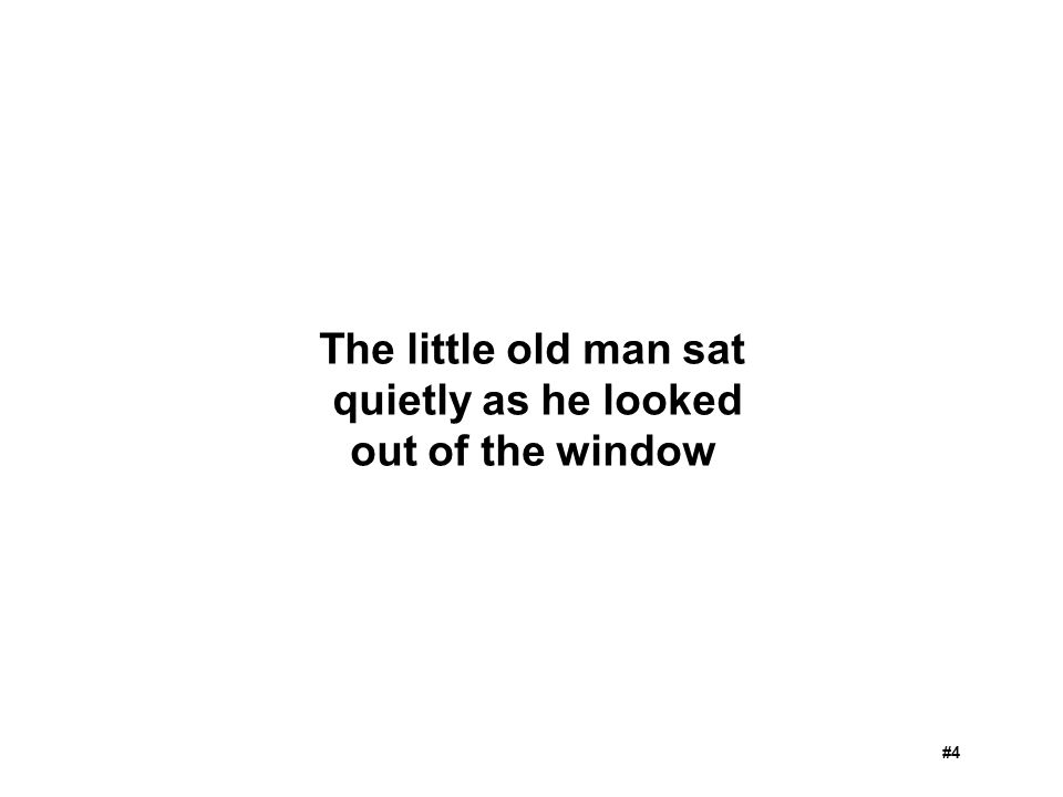 The little old man sat quietly as he looked out of the window #4