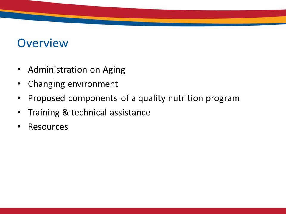 Jean L. Lloyd, National Nutritionist, U S Administration on Aging jean.lloyd@aoa.hhs.gov